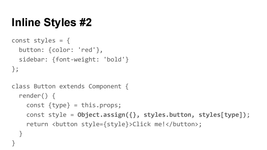 const styles = { button: {color: 'red'}, sideba...