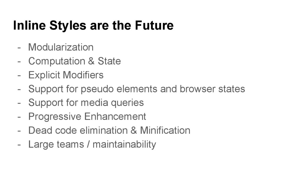 Inline Styles are the Future - Modularization -...