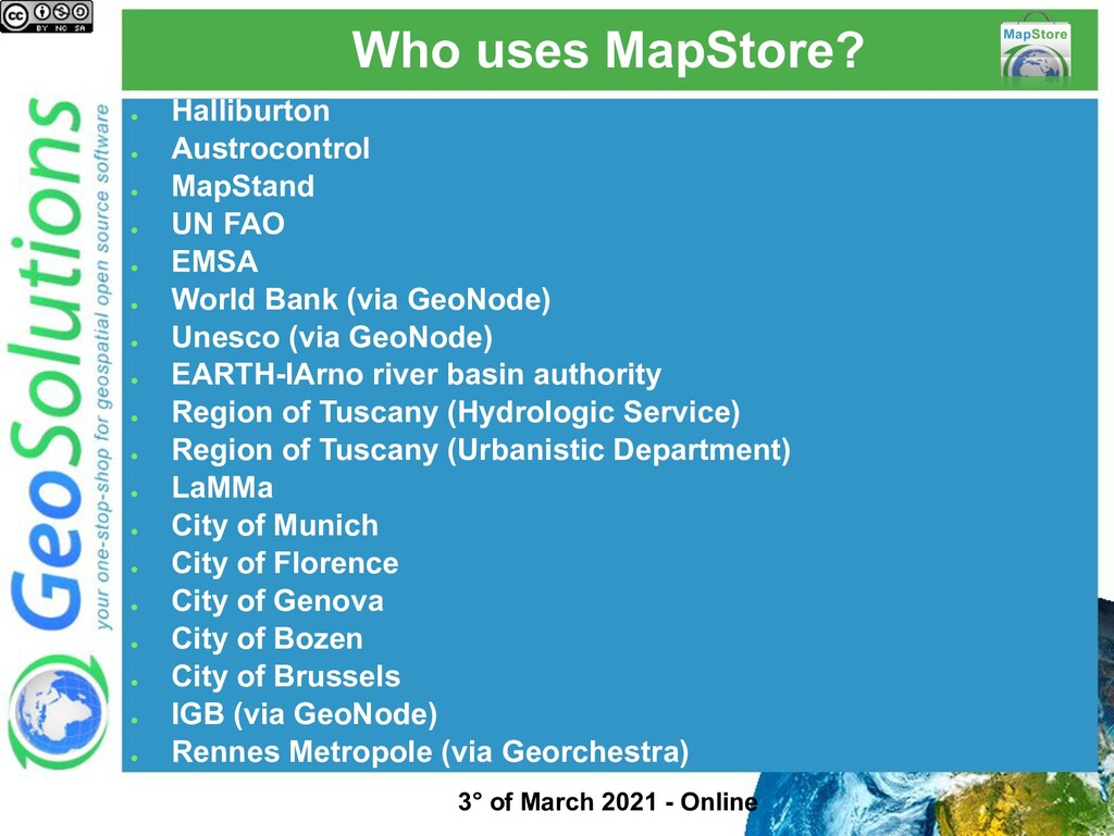 Who uses MapStore? ● Halliburton ● Austrocontro...