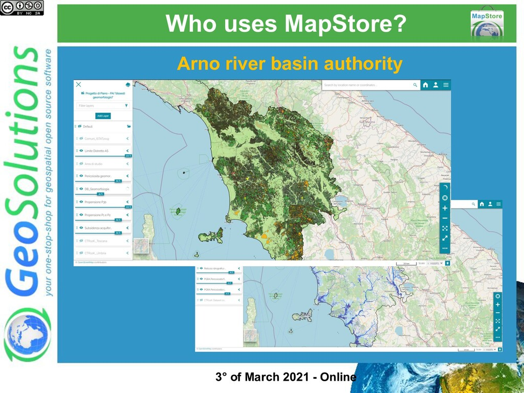 Who uses MapStore? Arno river basin authority 3...