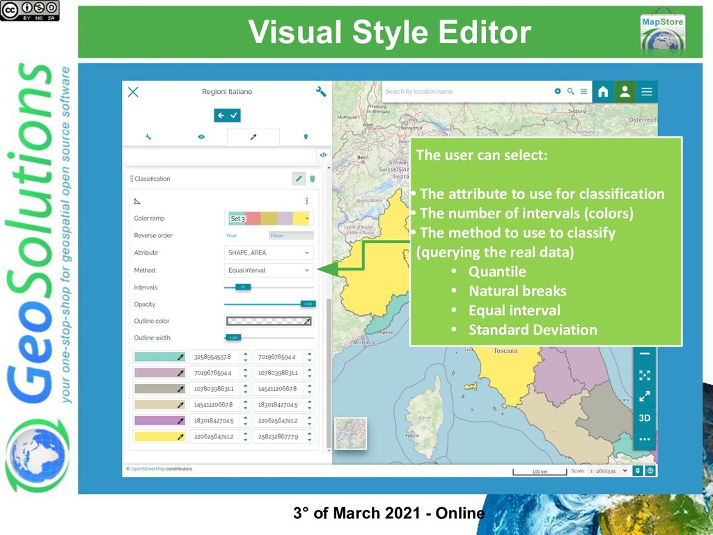 Visual Style Editor The user can select: • The ...