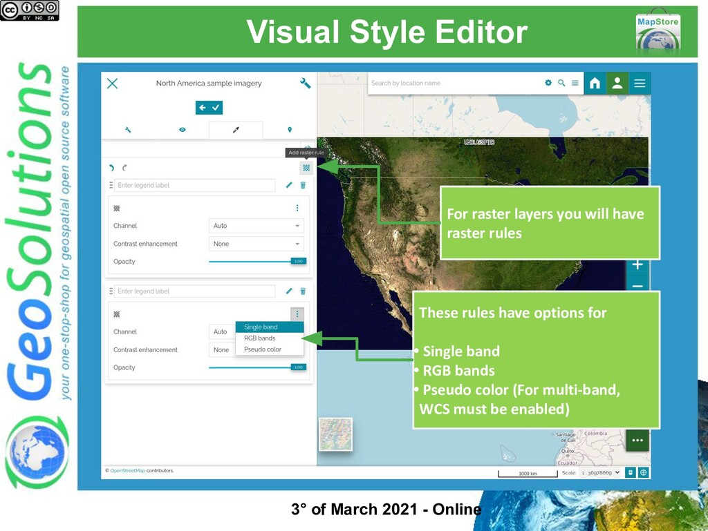 Visual Style Editor For raster layers you will ...