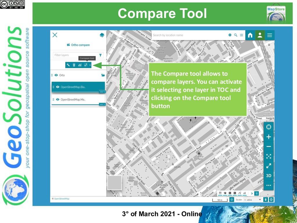 Compare Tool The Compare tool allows to compare...