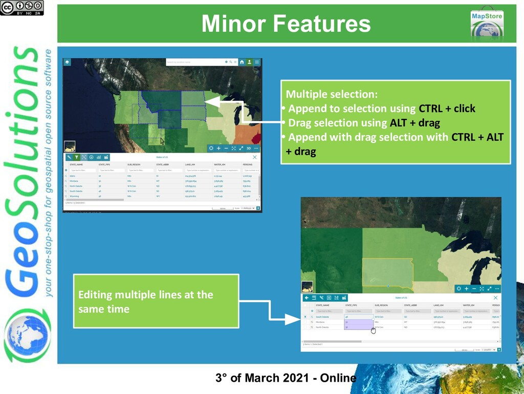 Minor Features Multiple selection: • Append to ...