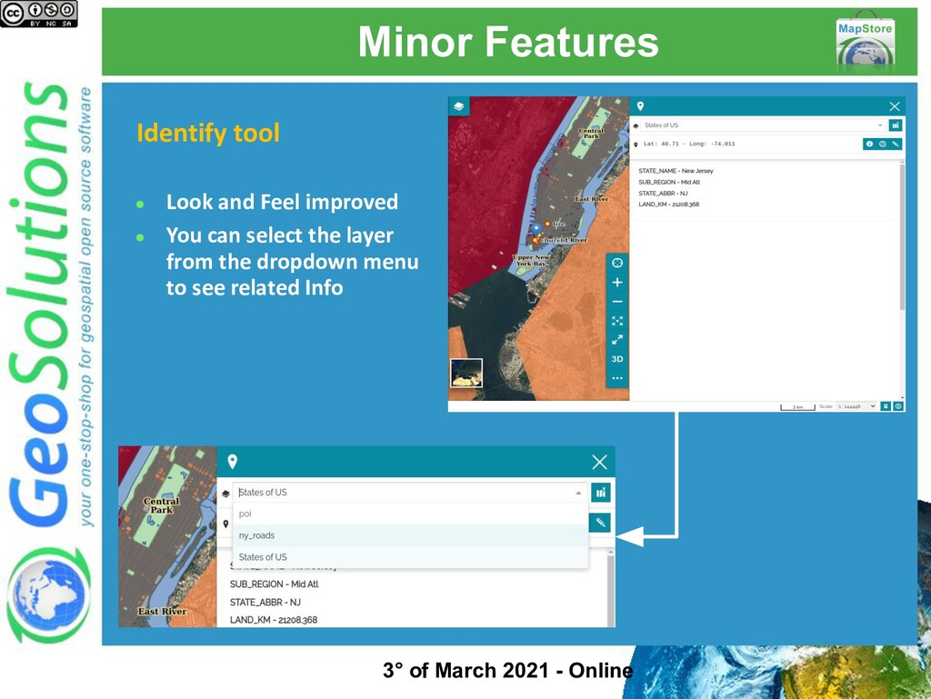Minor Features Identify tool ● Look and Feel im...