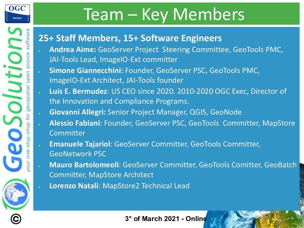 Team – Key Members 25+ Staff Members, 15+ Softw...
