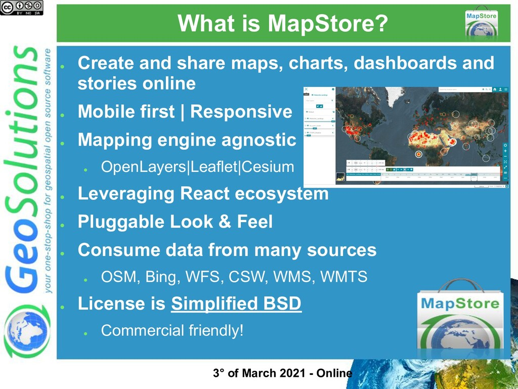 What is MapStore? ● Create and share maps, char...