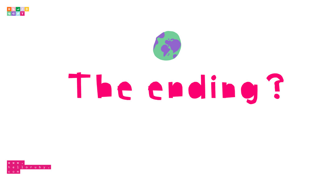The ending?