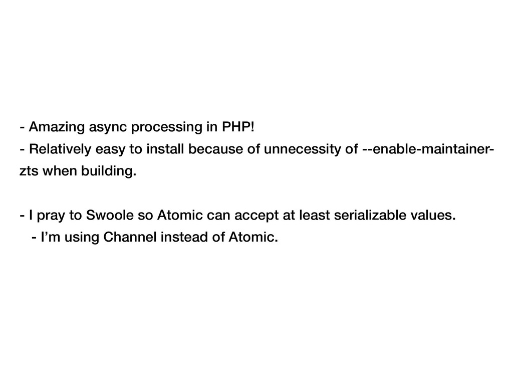 - Amazing async processing in PHP! - Relatively...