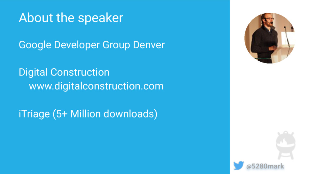 @5280mark About the speaker Google Developer Gr...