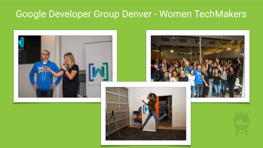 Google Developer Group Denver - Women TechMakers