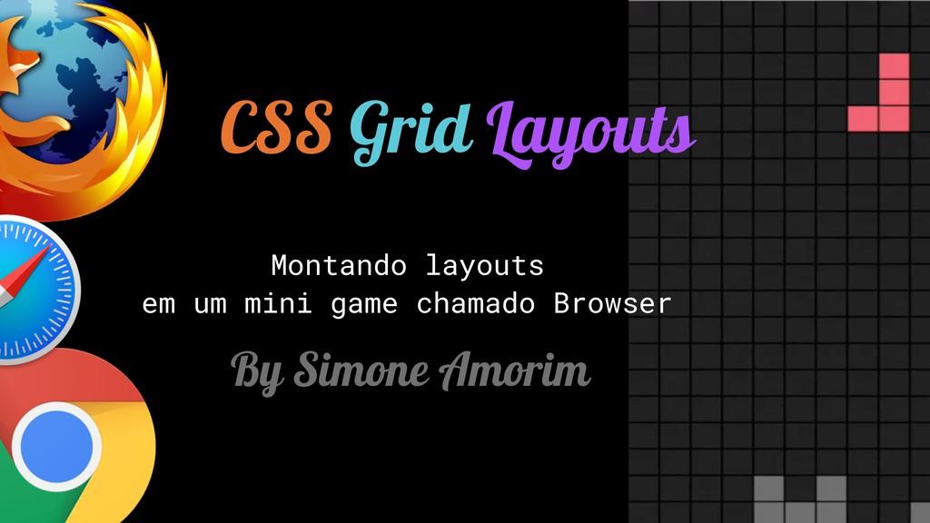 CSS Grid Layouts Montando layouts em um mini ga...