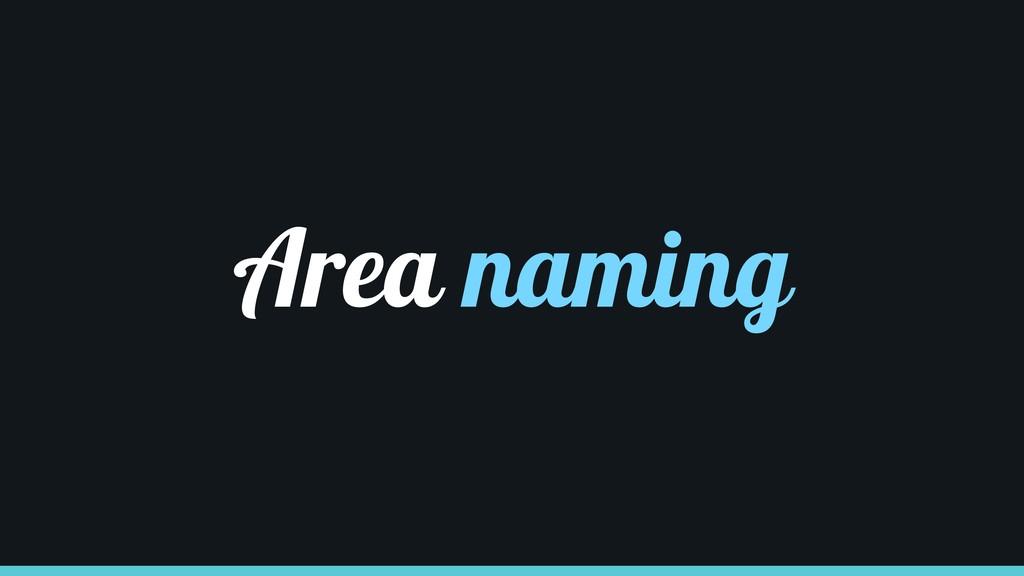 Area naming