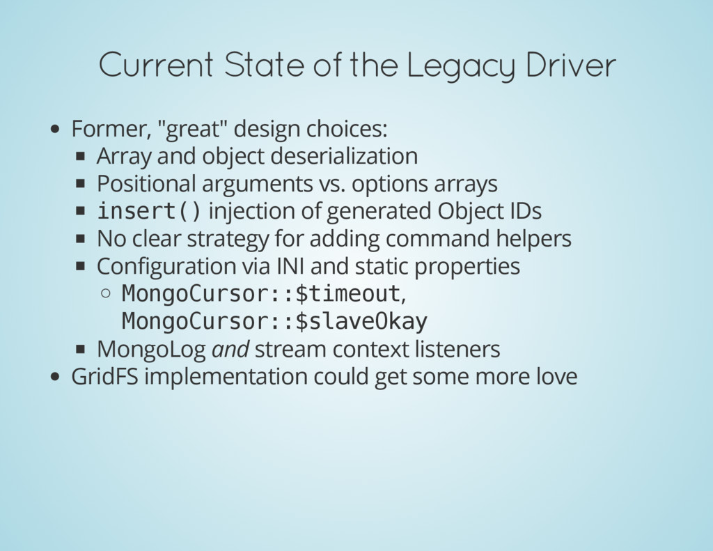 "Current State of the Legacy Driver Former, ""gre..."
