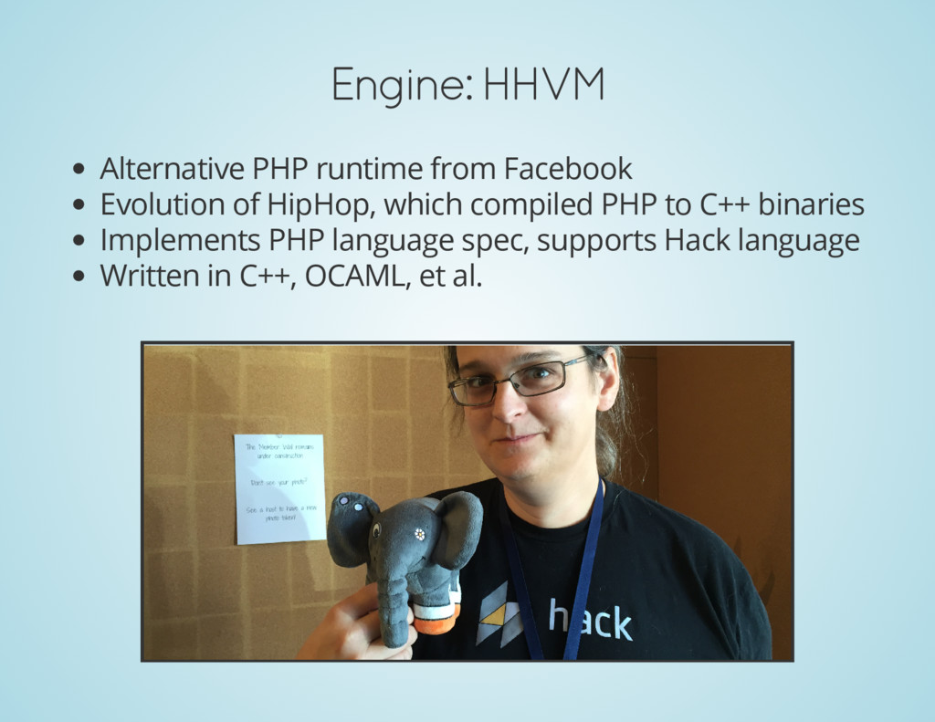 Engine: HHVM Alternative PHP runtime from Faceb...