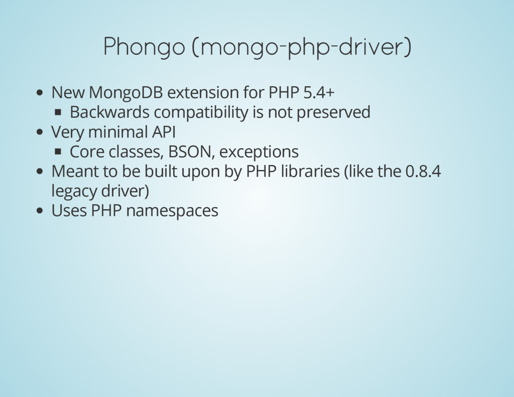 Phongo (mongo-php-driver) New MongoDB extension...
