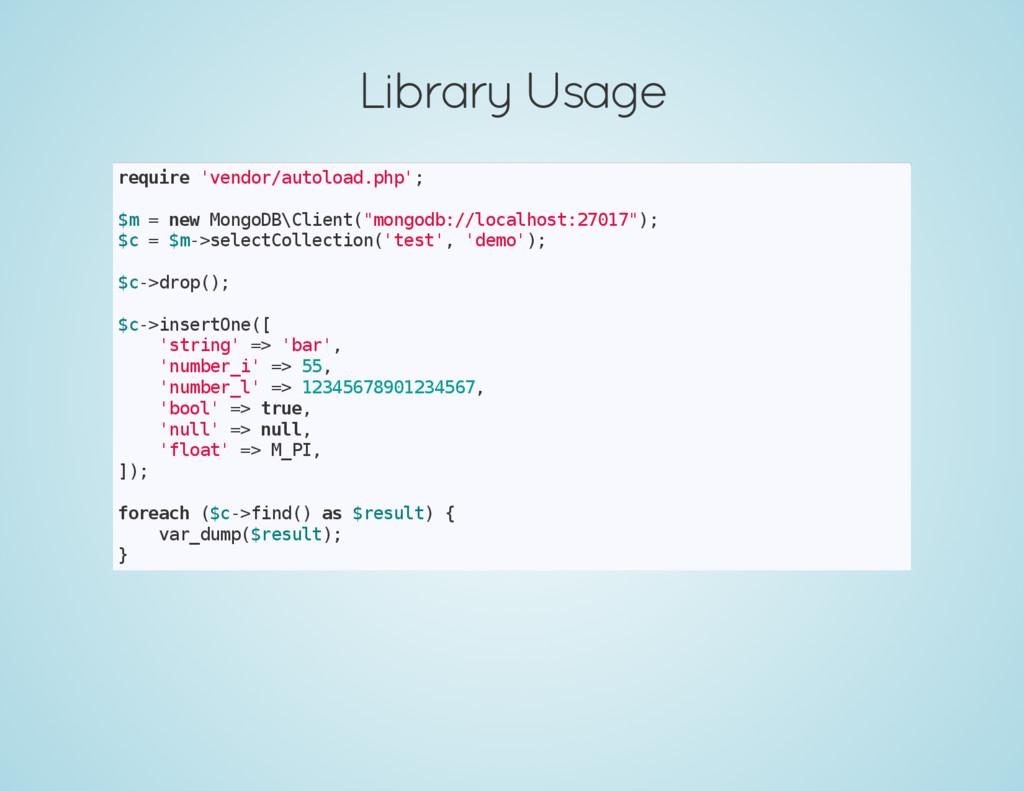 Library Usage r e q u i r e ' v e n d o r / a u...