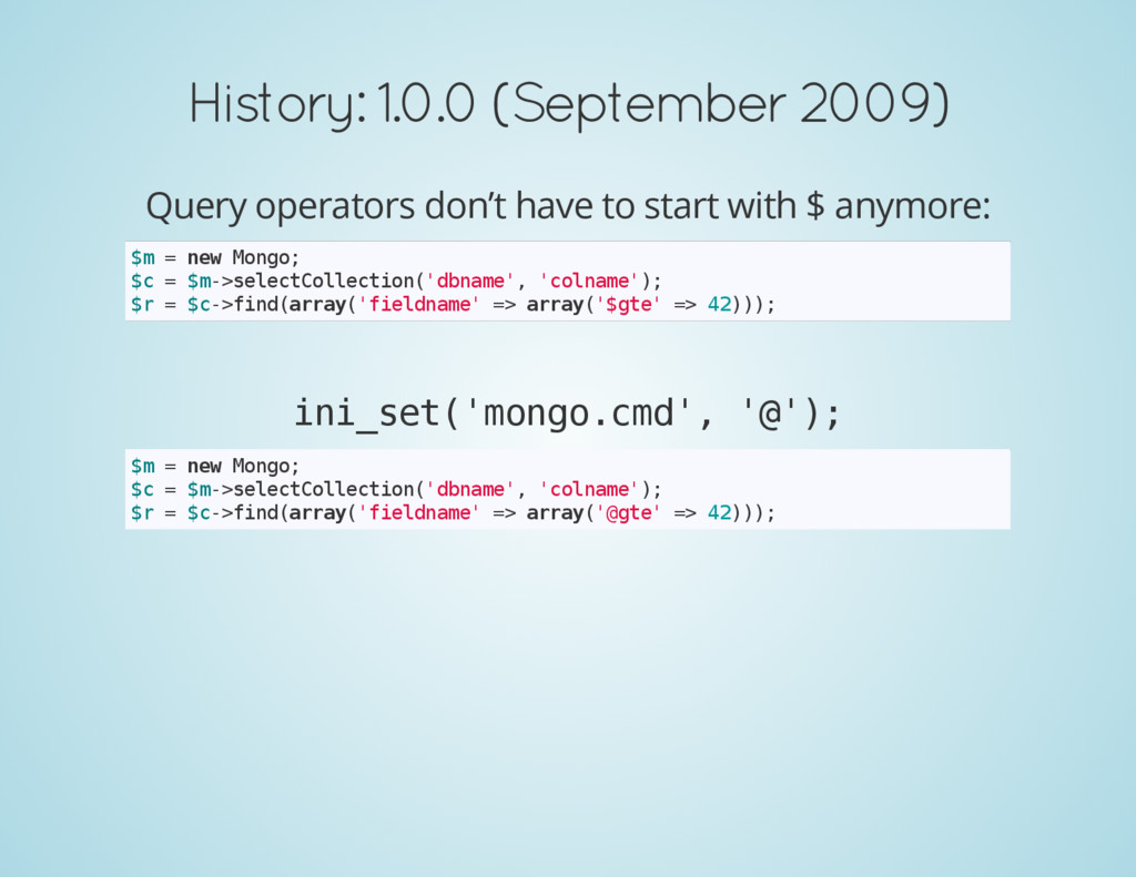 History: 1.0.0 (September 2009) Query operators...