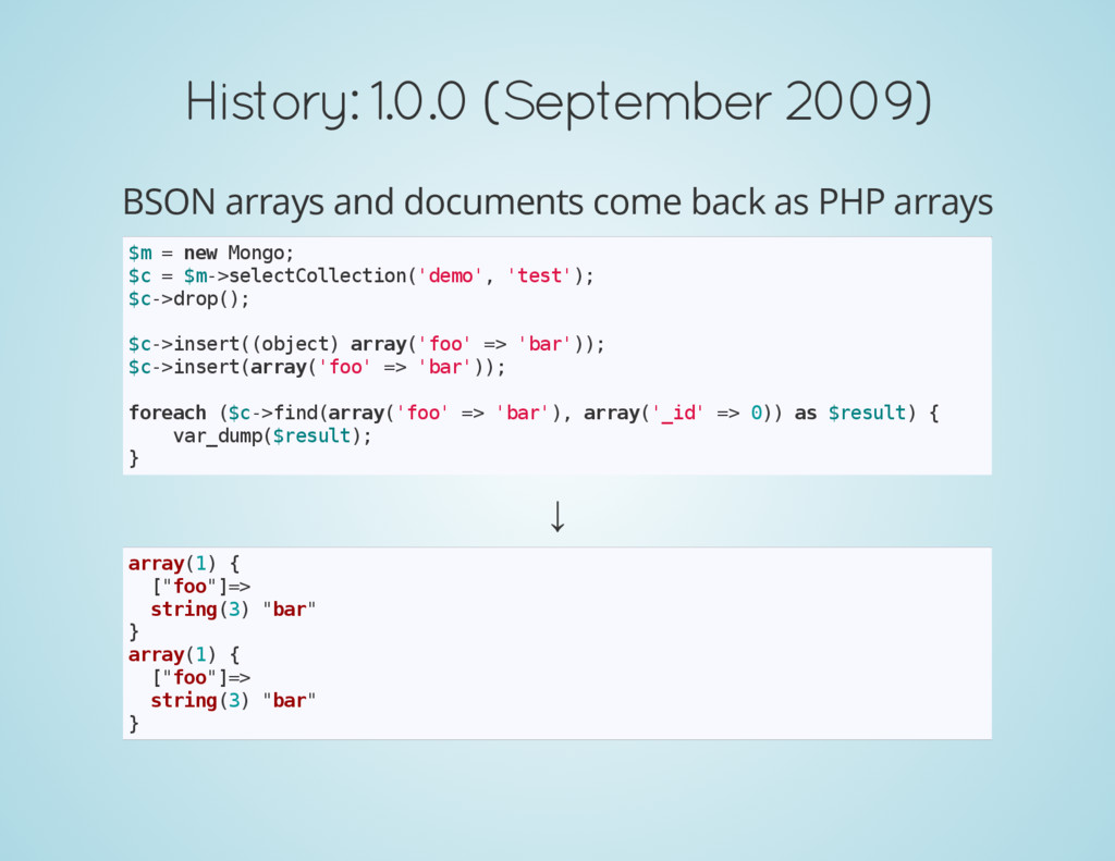 History: 1.0.0 (September 2009) BSON arrays and...