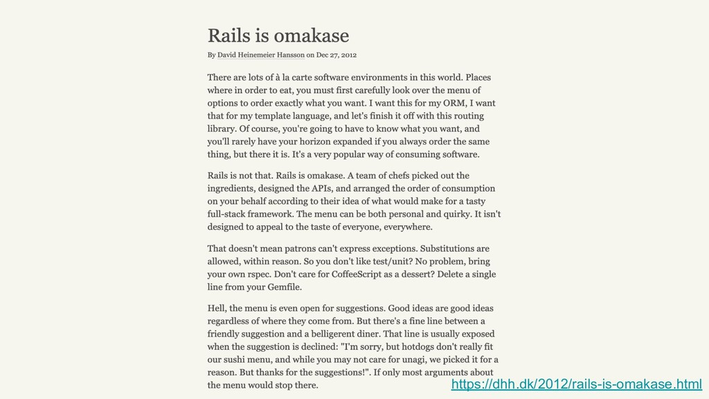 https://dhh.dk/2012/rails-is-omakase.html