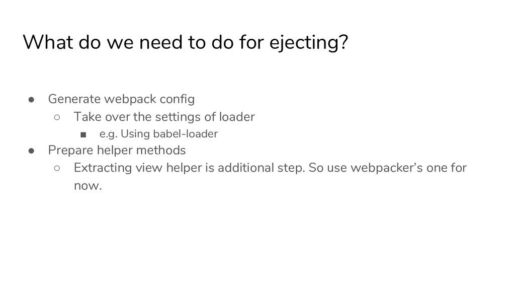 What do we need to do for ejecting? ● Generate ...