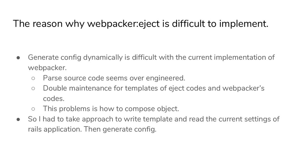The reason why webpacker:eject is difficult to ...