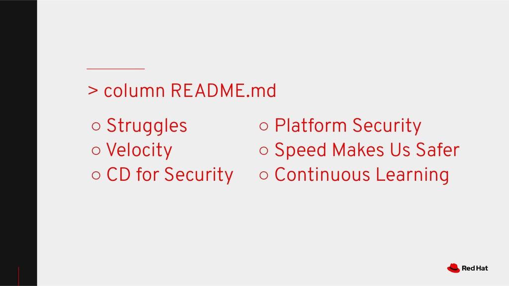 ○ Struggles ○ Velocity ○ CD for Security > colu...