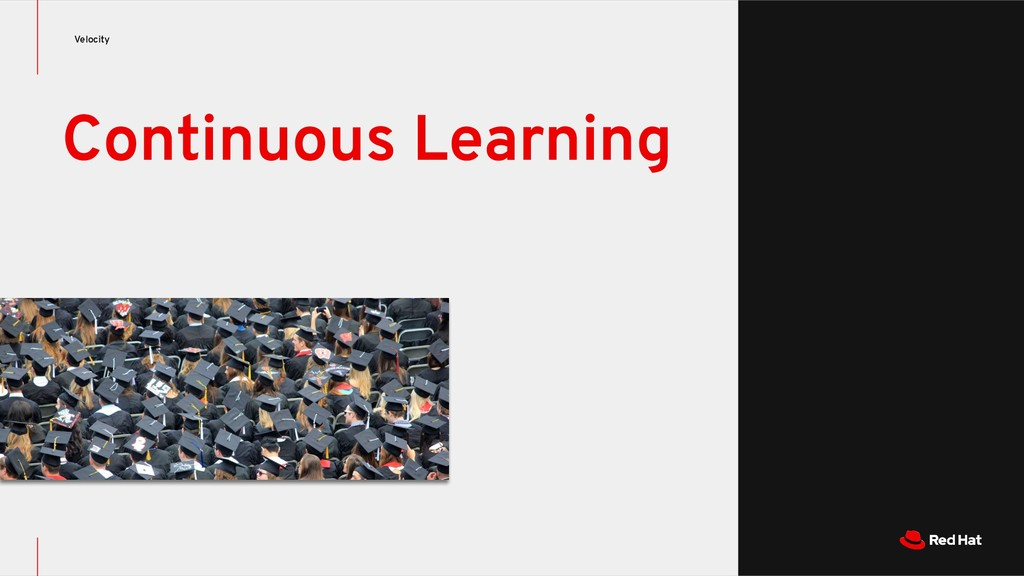 Velocity Continuous Learning