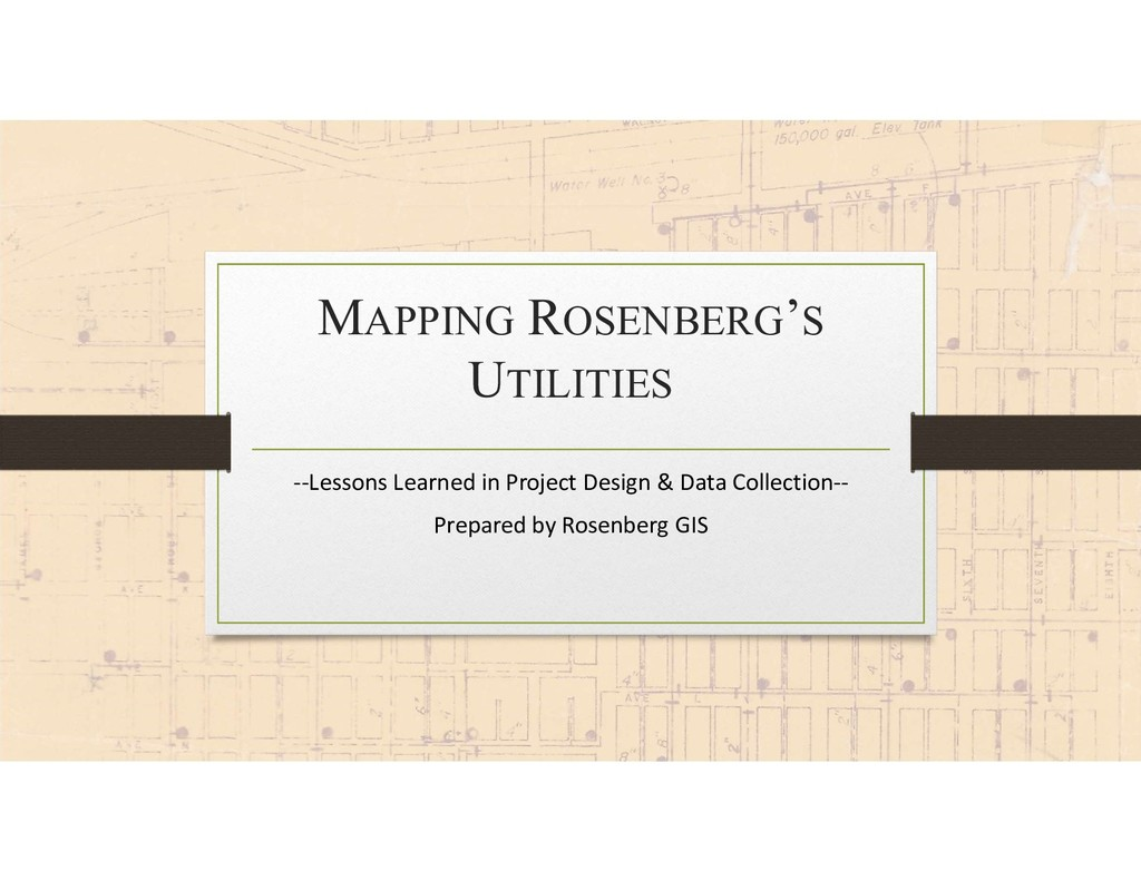 MAPPING ROSENBERG'S UTILITIES --Lessons Learned...