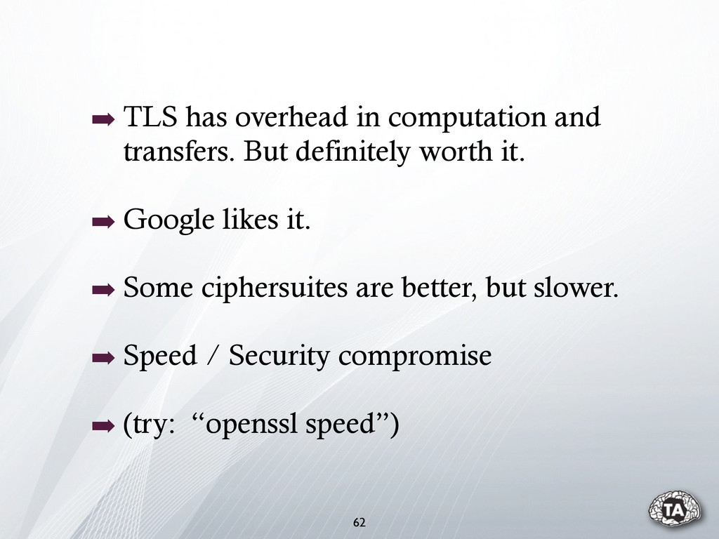 ➡ TLS has overhead in computation and transfers...