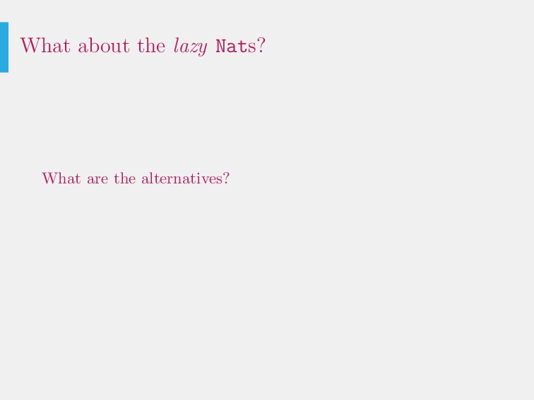 What about the lazy Nats? What are the alternat...