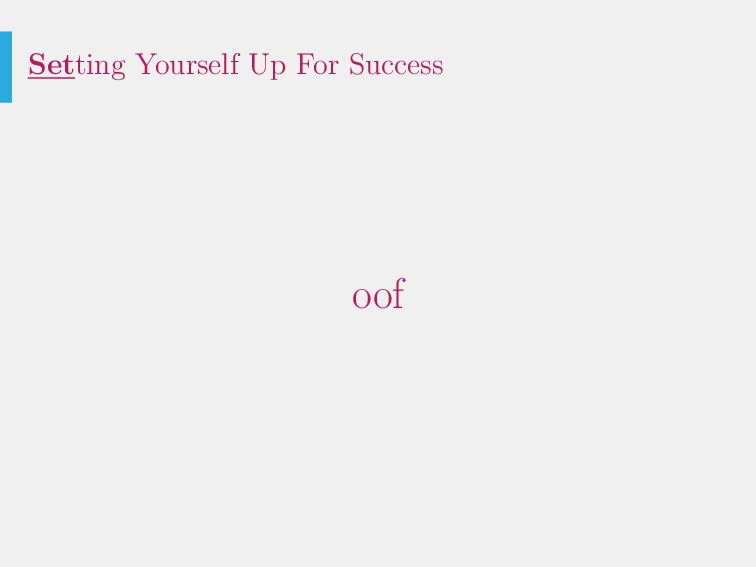Setting Yourself Up For Success oof