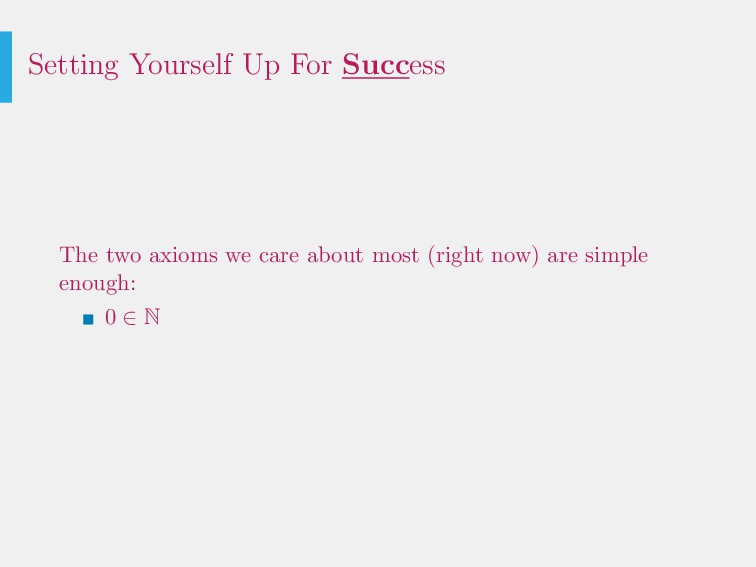 Setting Yourself Up For Success The two axioms ...