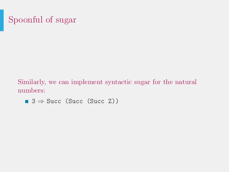 Spoonful of sugar Similarly, we can implement s...