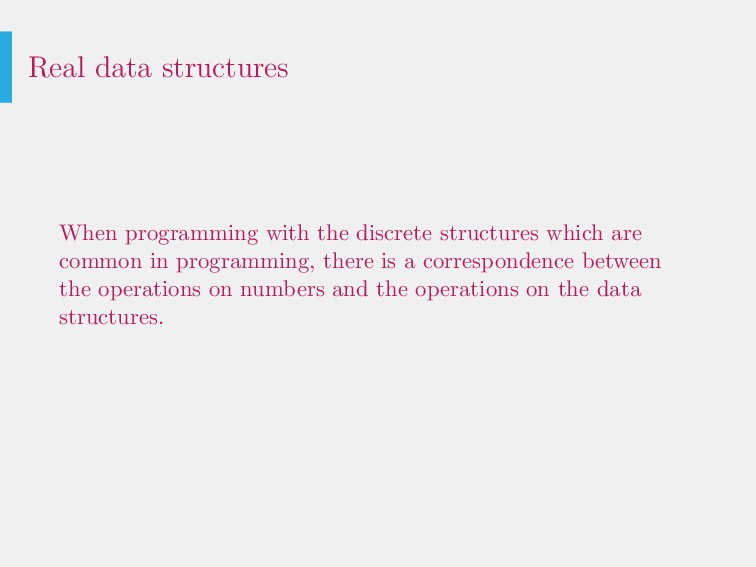 Real data structures When programming with the ...