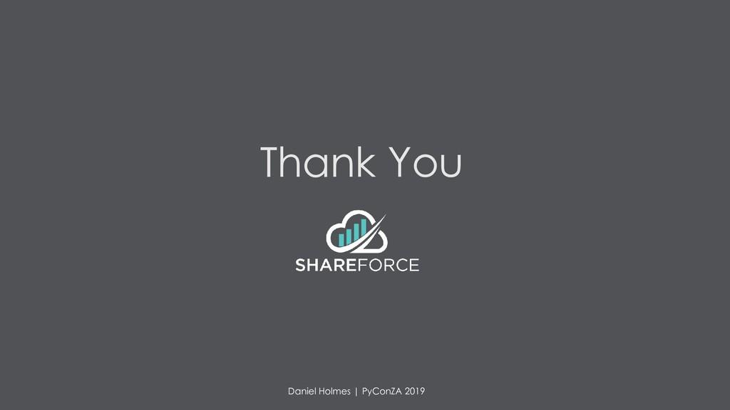 Thank You 27 Daniel Holmes | PyConZA 2019
