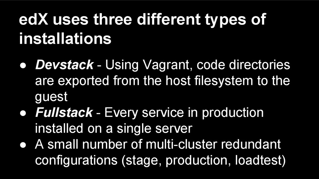 edX uses three different types of installations...