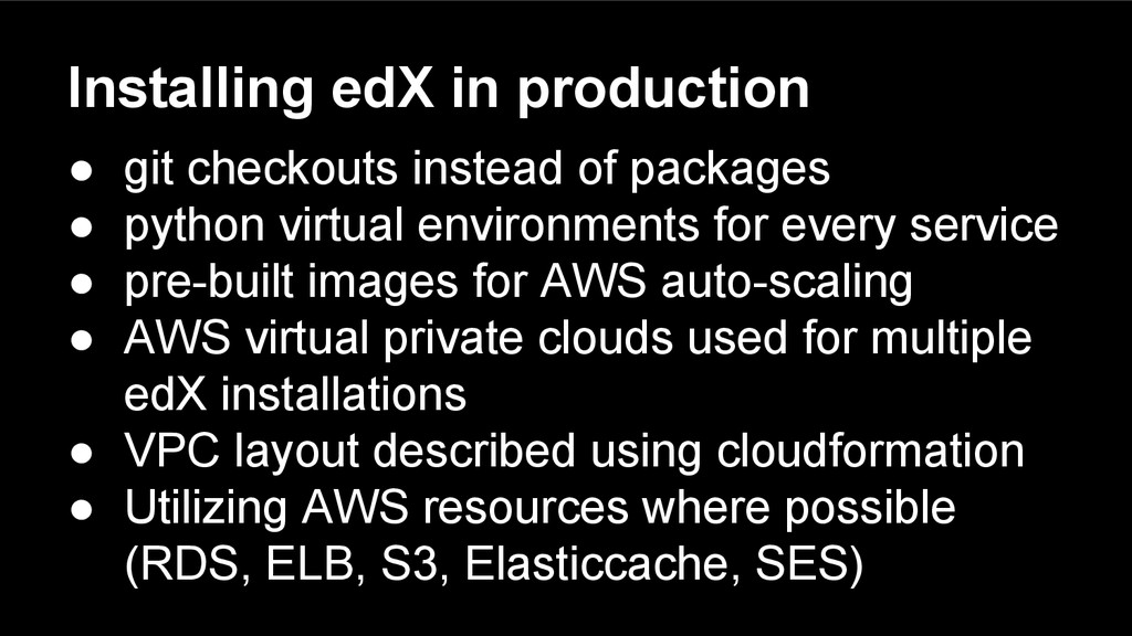Installing edX in production ● git checkouts in...