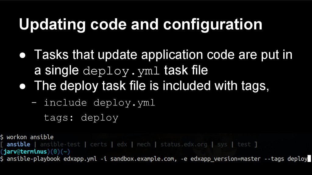 Updating code and configuration ● Tasks that up...