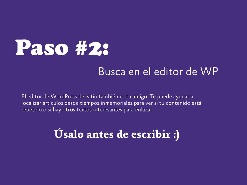 Paso #2: El editor de WordPress del sitio tambi...