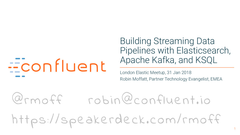 1 Building Streaming Data Pipelines with Elasti...