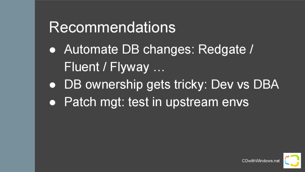 CDwithWindows.net Recommendations ● Automate DB...