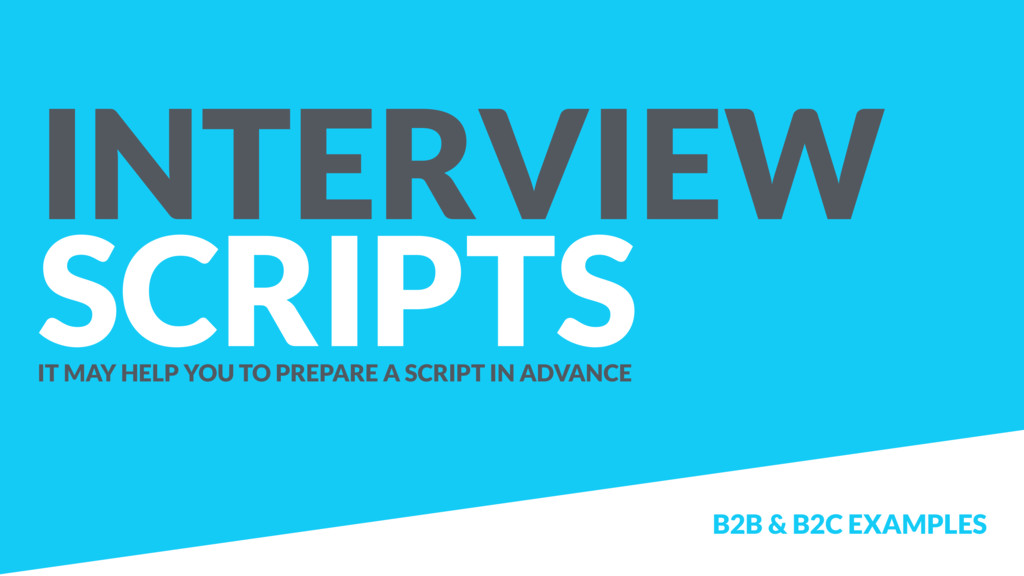 INTERVIEW SCRIPTS IT MAY HELP YOU TO PREPARE A ...