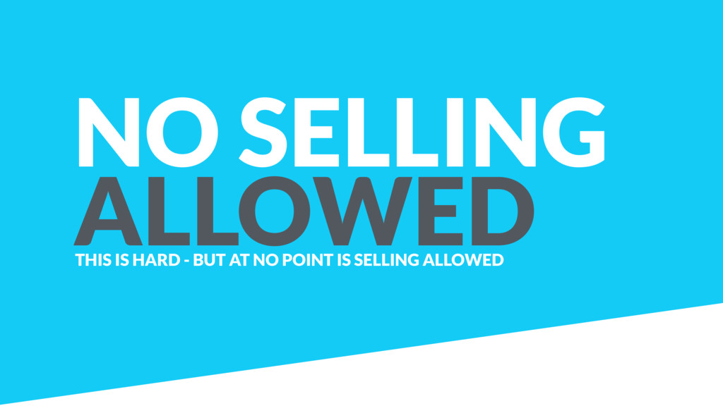 NO SELLING ALLOWED THIS IS HARD - BUT AT NO POI...