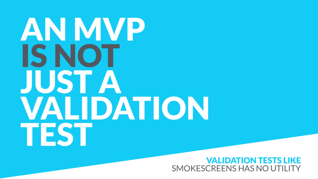 AN MVP IS NOT