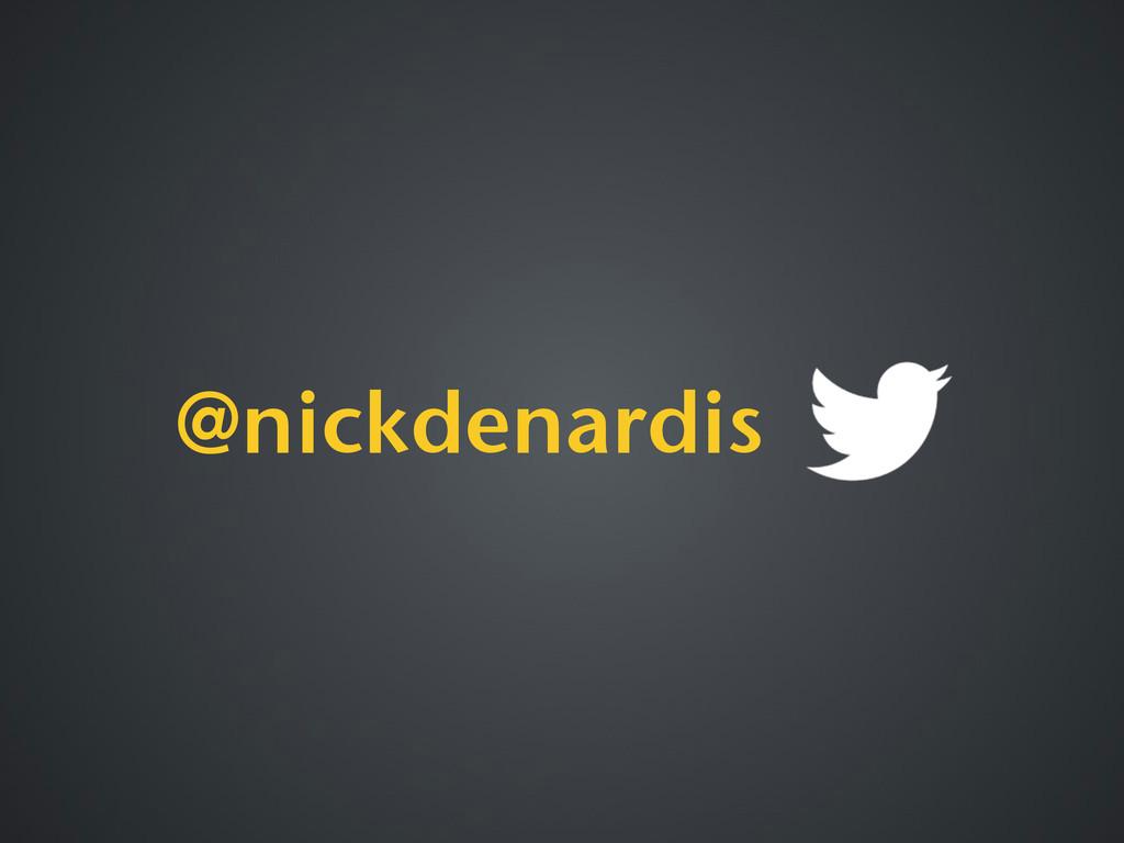 @nickdenardis