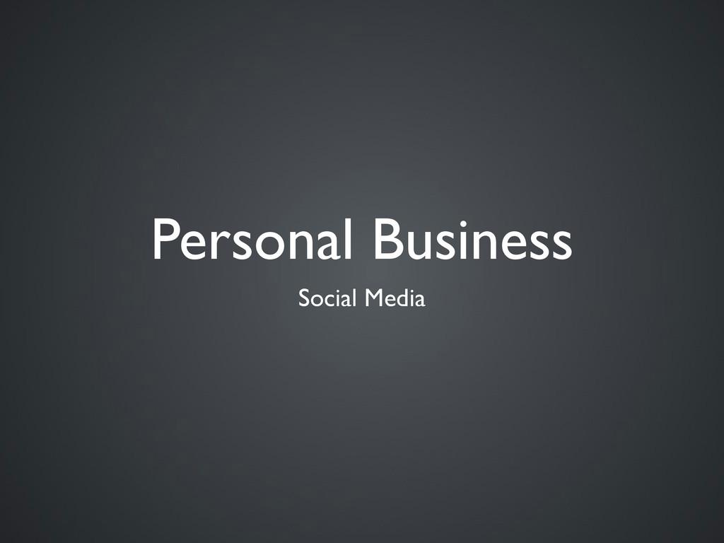 Personal Business Social Media