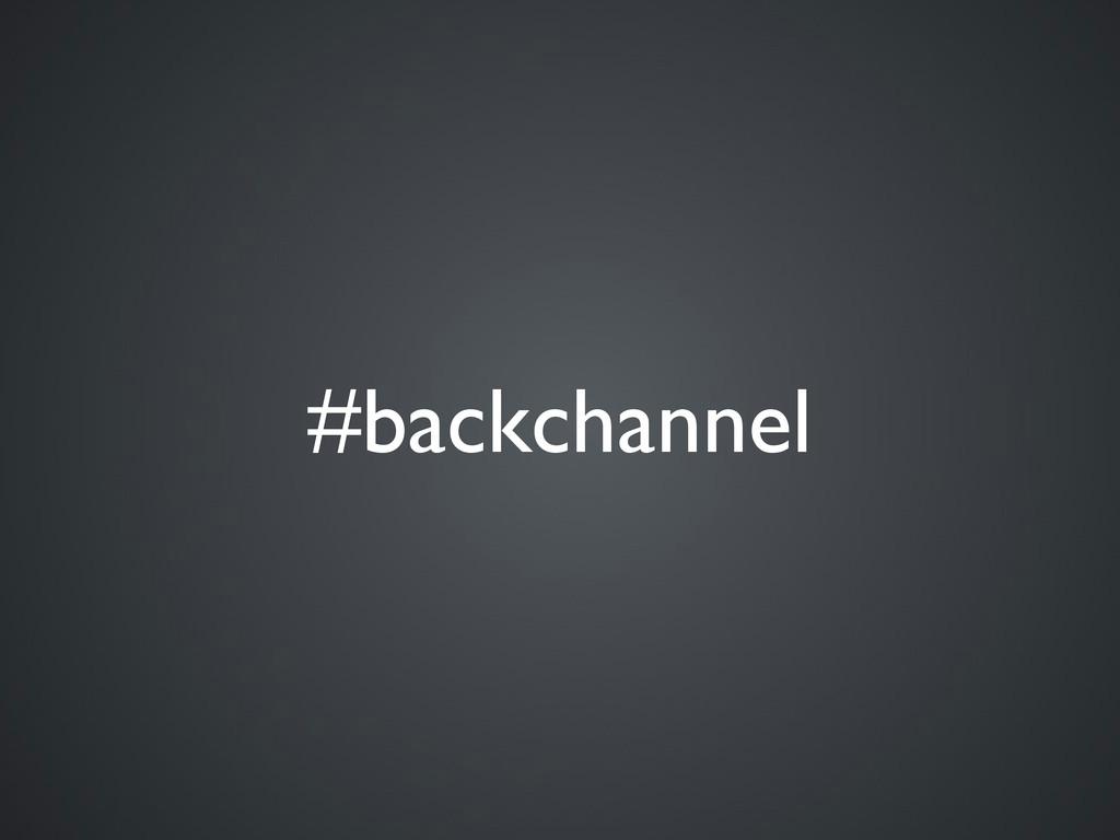 #backchannel