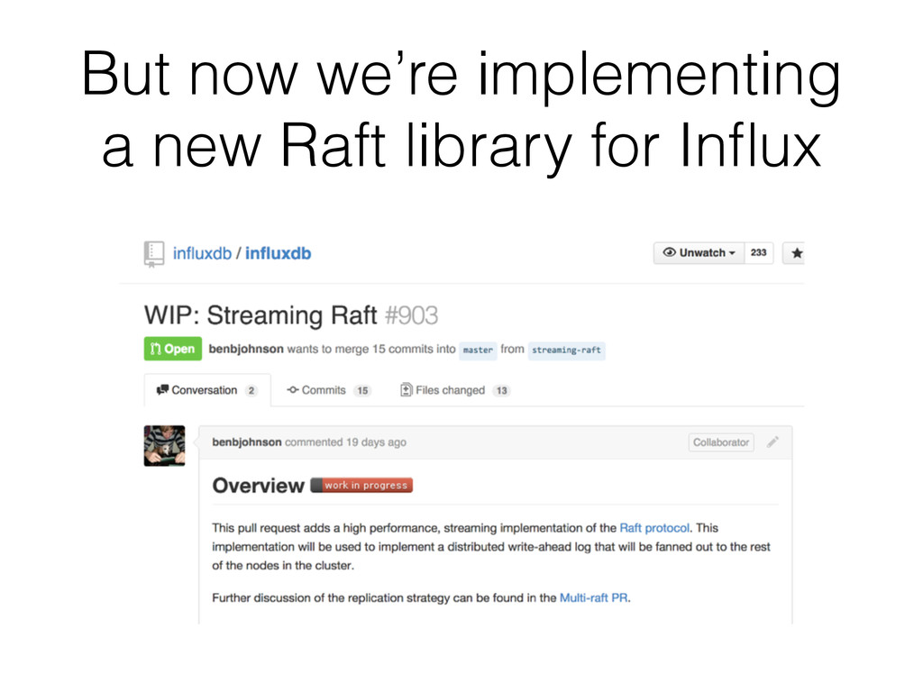 But now we're implementing a new Raft library f...