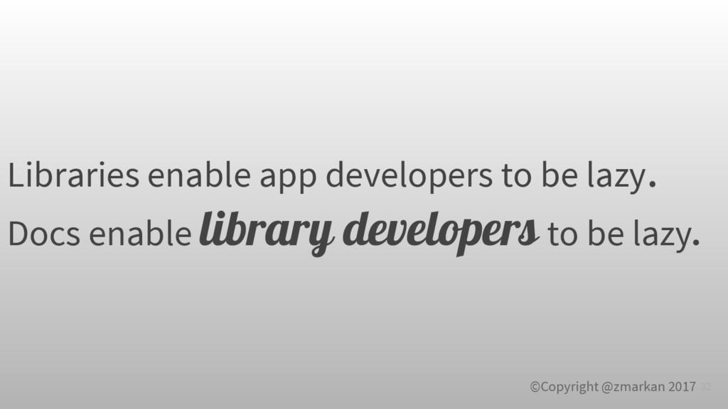 ©Copyright @zmarkan 2017 Libraries enable app d...